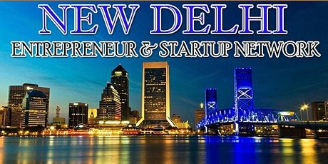 New Delhi's Big Business Tech & Entrepreneur Professional Networking Affair tickets