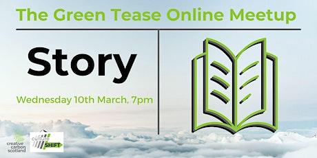 Green Tease March Meetup tickets