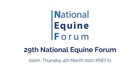 29th National Equine Forum (#NEF21) billets