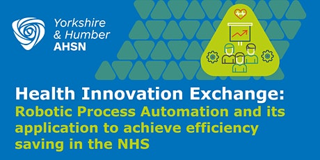 Health Innovation Exchange: Robotic Process Automation tickets