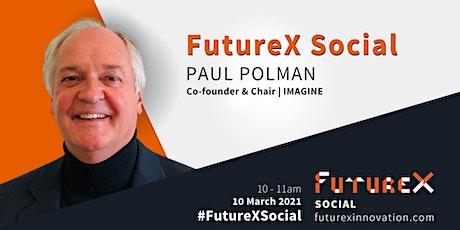 FutureX Social with Paul Polman (IMAGINE) tickets