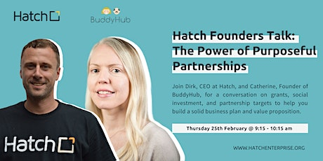 Hatch Founders Talk: The Power of Purposeful Partnerships tickets