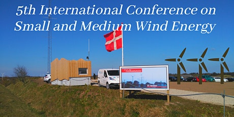 5th International Conference on Small & Medium Wind Energy tickets