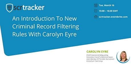 An Introduction to New Criminal Record Filtering Rules with Carolyn Eyre tickets