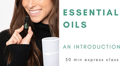 ONLINE + Express - Introduction to Essential Oils tickets