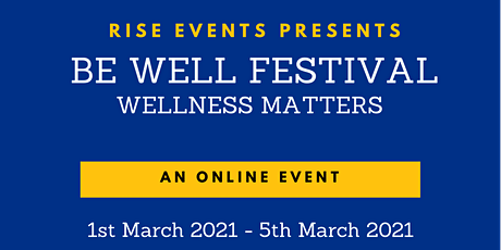 Be Well Festival - Wellness Matters tickets