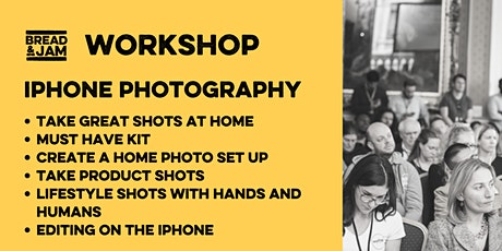 Workshop: Iphone Photography Hacks for DIY Content tickets