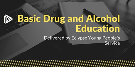 Basic Drug and Alcohol Education - April 21st 2021 tickets