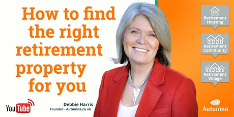How to Find the Right Retirement Property for You. tickets