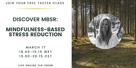 Discover Mindfulness-Based Stress Reduction (MBSR) tickets