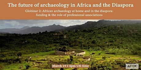 Globinar 2: African archaeology at home and in the diaspora tickets