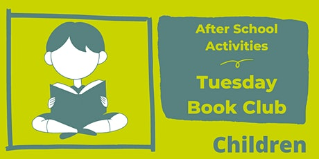 After School Activities - Tuesday Book Club tickets