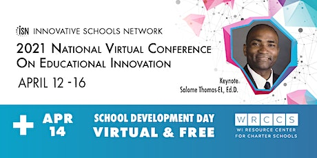 2021 VIRTUAL ISN National Conference on Educational Innovation/WRCCS  Day tickets