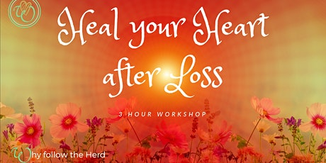 Heal your Heart after Loss tickets
