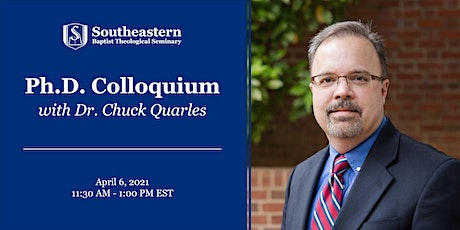 PhD Colloquium with Dr. Chuck Quarles tickets