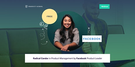 Webinar: Radical Candor in Product Management by Facebook Product Leader bilhetes