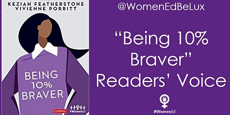 "#WomenEd: @WomenEdBeLux Elevates ""Being 10% Braver"" Readers' Voice Tickets"