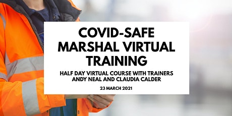 COVID-Safe Marshal Virtual Course - Half Day Remote Training tickets