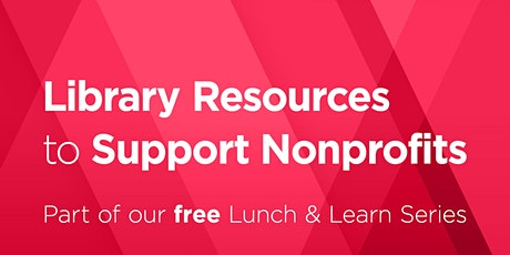 Lunch & Learn: Library Resources to Support Nonprofits tickets