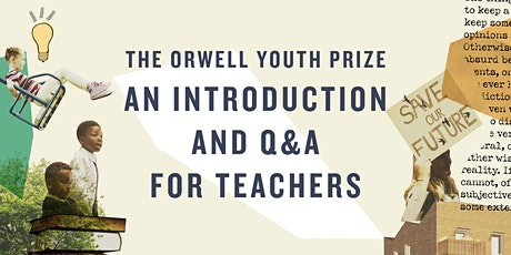The Orwell Youth Prize – An Introduction and Q&A for Teachers tickets