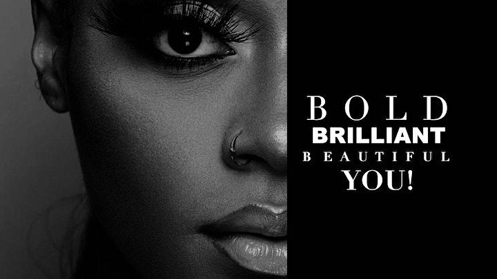 Bold, Brilliant, Beautiful, You! image