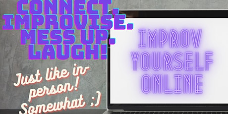 Improv Yourself (Online) tickets