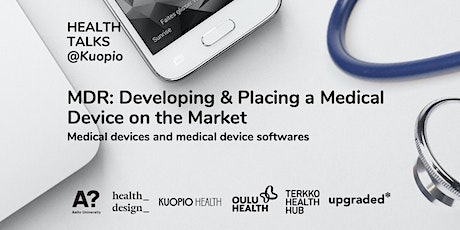 MDR: Developing and placing a medical device on the market - Health Talks tickets