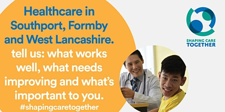 Shaping Care Together afternoon online discussion for Formby and area tickets