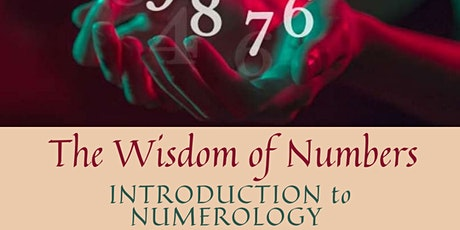The Wisdom of Numbers - Introduction to Numerology workshop tickets
