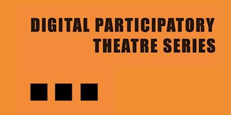Digital Participatory Theatre Seminar: PARTICIPATION & SOCIAL CHANGE tickets