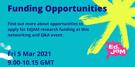 EdJAM Funding Opportunities - Networking and Q&A event (in English) tickets