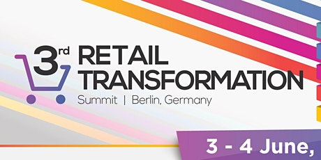 3rd Retail Transformation Summit Tickets