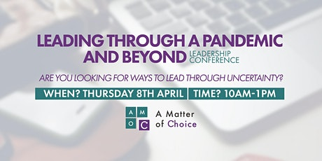 Leading Through a Pandemic and  Beyond - Leadership Conference tickets