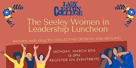 The Seeley Women in Leadership Luncheon tickets