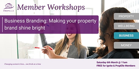 Business  Branding Workshop | Make your property brand shine bright. tickets