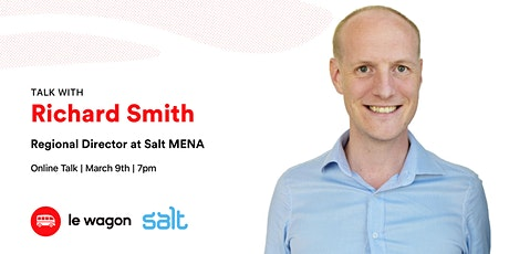 Le Wagon Talk with Richard Smith, Regional Director  at SALT tickets