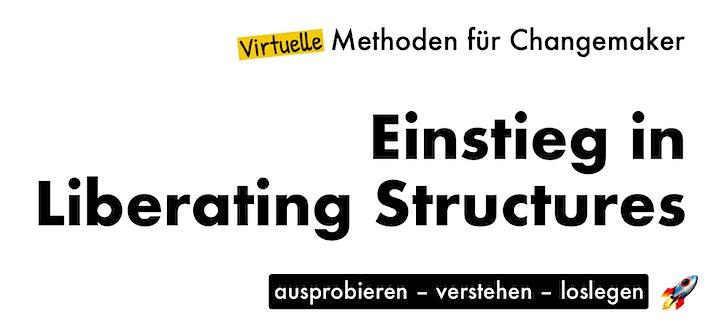 Virtuelle Methoden für Changemaker - EINSTIEG IN LIBERATING STRUCTURES: Bild