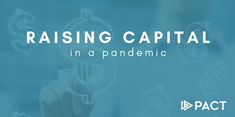 Raising Capital in a Pandemic tickets