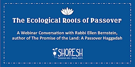 The Ecological Roots of Passover tickets