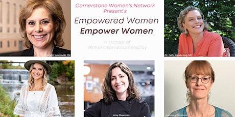Empowered Women, Empower Women - An International Women's Day Event tickets