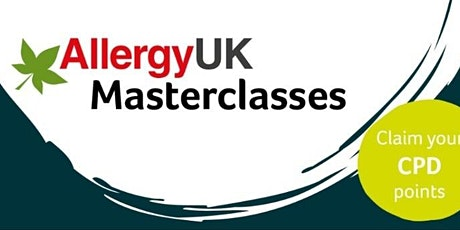 Masterclass Webinar - Stepping into Spring - A focus on seasonal allergies tickets