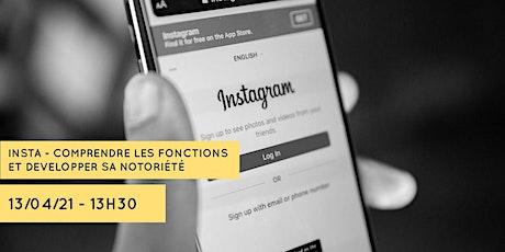 Instagram - comprendre les fonctionnalités et développer sa notoriété billets