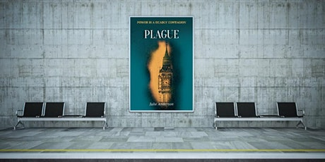 'Plague' - A Talk via Zoom by Westminster thriller author Julie Anderson tickets