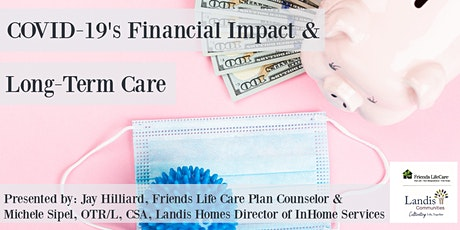 COVID-19's Financial Impact & Long-Term Care tickets