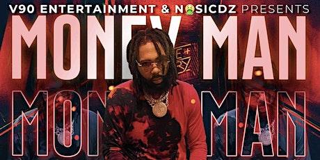 Money Man Live in Concert tickets