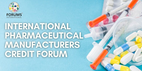 International Pharmaceutical Manufacturers Credit Forum (IPMF) tickets