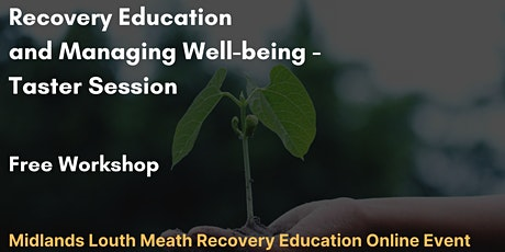 Recovery Education and Managing Well-being - Taster Session 2 tickets