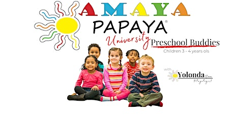 Amaya Papaya University | Preschool Buddies tickets