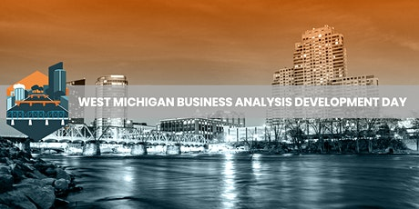 West Michigan Business Analysis Development Day biglietti