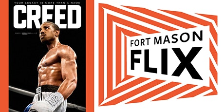 FORT MASON FLIX: Creed tickets